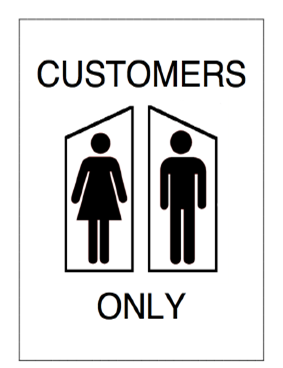 Toilets Are For Customers Use Only The Influentials